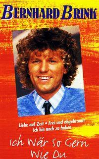 Cover Bernhard Brink - Ich wär so gern wie Du [1994]